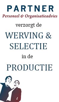 recruitment, werving en selectie in de productieomgeving